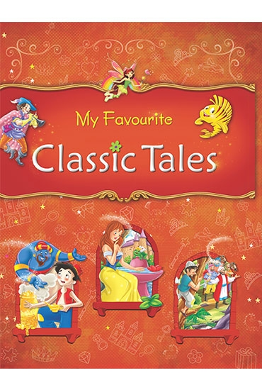 My Favourite Classic Tales
